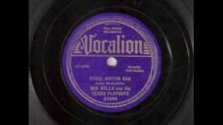 Bob Wills & His Texas Playboys - Steel Guitar Rag (1936)