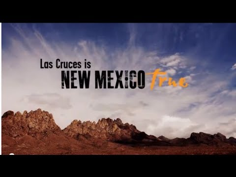 Las Cruces is New Mexico True