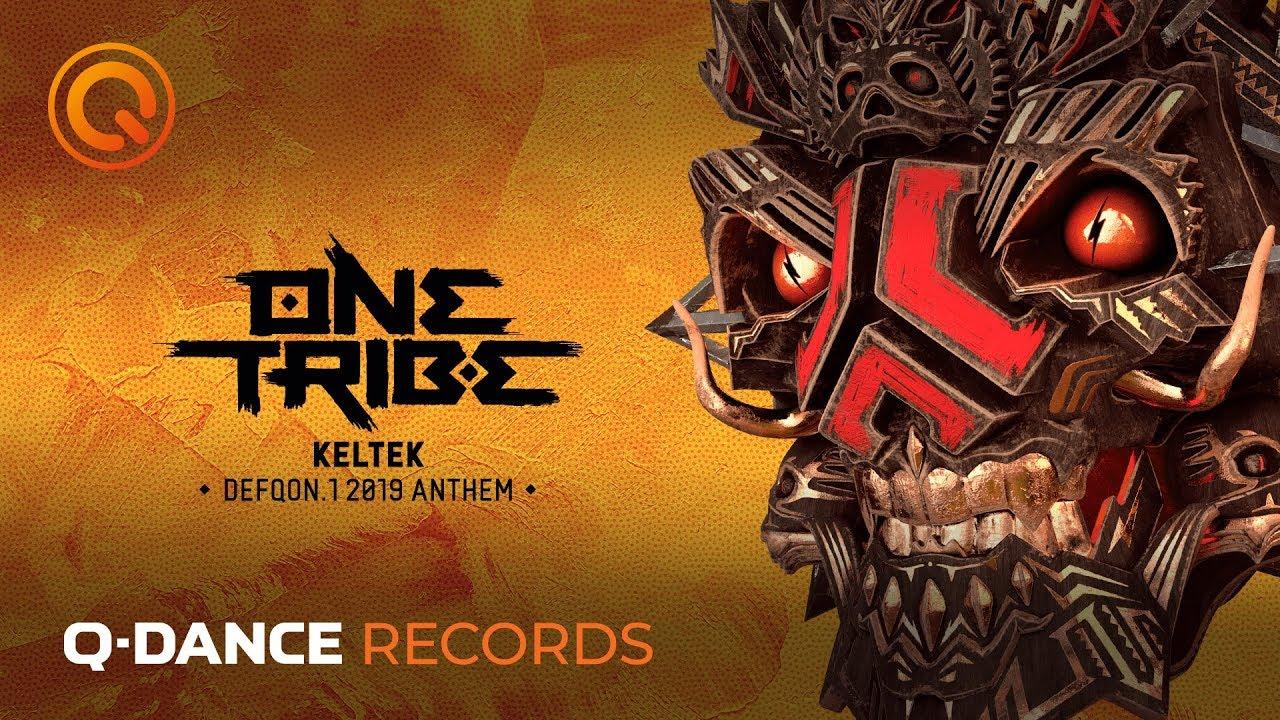 Defqon 1 Weekend Festival 2019 | KELTEK - One Tribe | Official Q-dance  Anthem