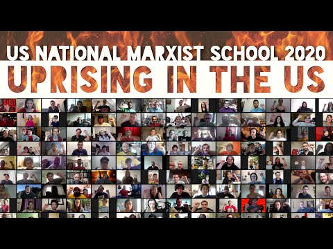 Uprising in the US — 2020 US IMT Marxist School Opening Remarks