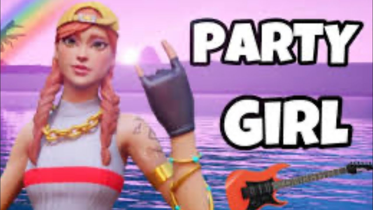 Party Girl (Fornite Montage)