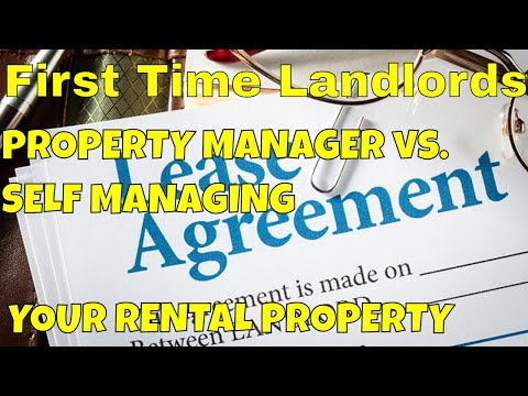 First Time Landlords | Using a Property Management Company vs. Self Management