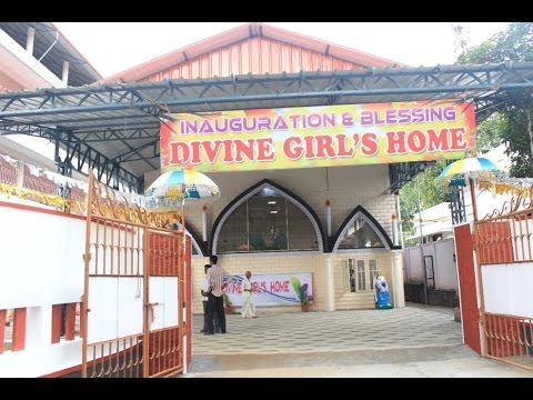 BLESSING & INAUGURATION OF NEW DIVINE ORPHANAGE HOME FOR  GIRLS