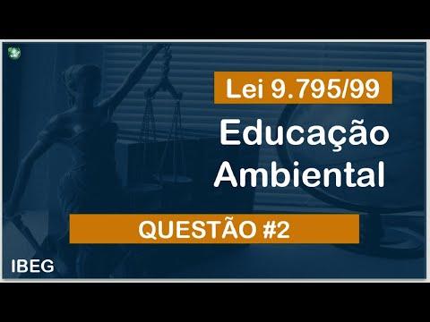 Vídeo | Questão comentada | Lei 9.795/99 |  Educação Ambiental | IBEG
