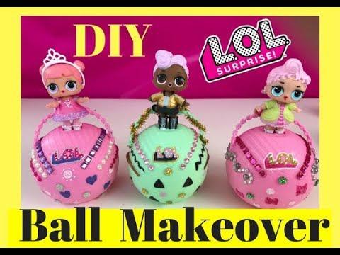 D.I.Y. L.O.L. Surprise Balls Custom Make-over Center Stage ...