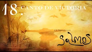 Salmo 18 Canto de Victoria