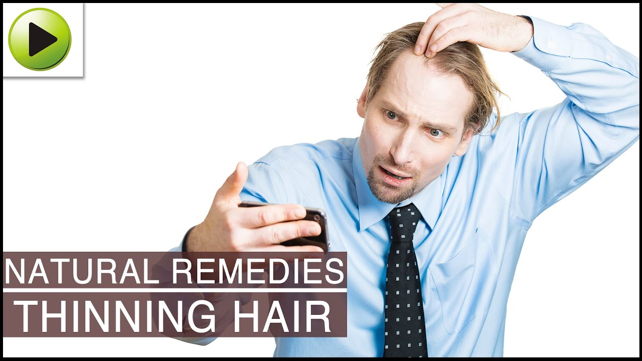 Natural Remedies For Thinning Hair In Men
