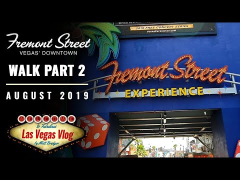 Downtown Las Vegas Fremont Street Walk - The D To Main Street Station (2/2) 22nd August 2019
