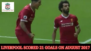 Liverpool Scored 21 Goals On August 2017