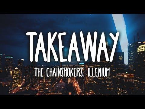 Download Lagu  The Chainsmokers, Illenium - Takeaway ft. Lennon Stella s Mp3 Free