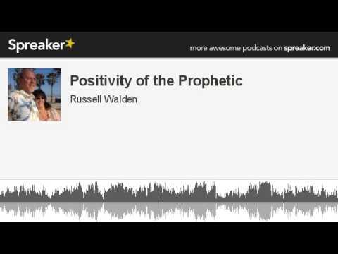 Positivity of the Prophetic (Audio)