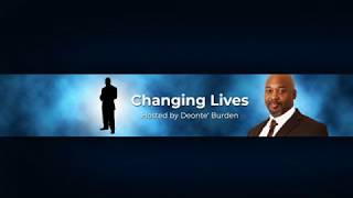 Misfits Radio presents Changing Lives hosted by Deonte' Burden 01-09-2020