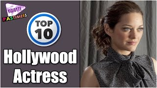Top 10 Most Sexiest and Hottest Hollywood Actress in 2016