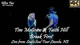 Tim McGraw & Faith Hill - Break First Live from Soul2Soul Lincoln, NE