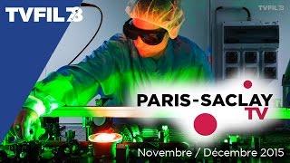 Paris-Saclay TV – Novembre / Décembre 2015