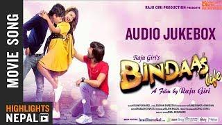 BINDASS LIFE | New Nepali Movie Audio Jukebox 2018 | Pratham Khadka, Sapna Lamichhane