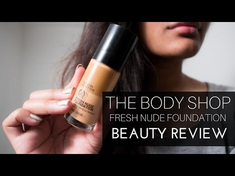 First Impression Review: THE BODY SHOP FRESH NUDE FOUNDATION