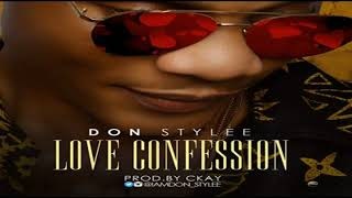 Don Stylee – Love Confession (NEW MUSIC 2017)