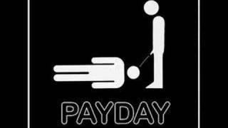 Grunge is dead - Payday