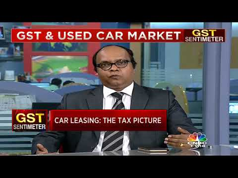 GST Impact on Used & Leased Cars | GST Sentimeter (Part 2) | CNBC TV18