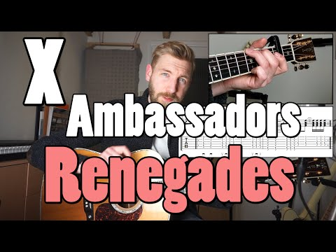 X Ambassadors Renegades Guitar Lesson Mp3 Free Songs Download