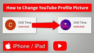 How to Change YouṪube Profile Picture on iPhone / iPad 2021