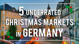 5 UNDERRATED GERMAN CHRISTMAS MARKETS!