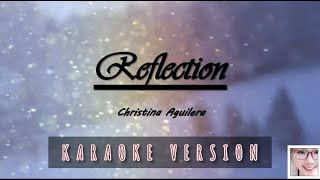 "Reflection (2020) - christina aguilera (from ""mulan"") karaoke version"