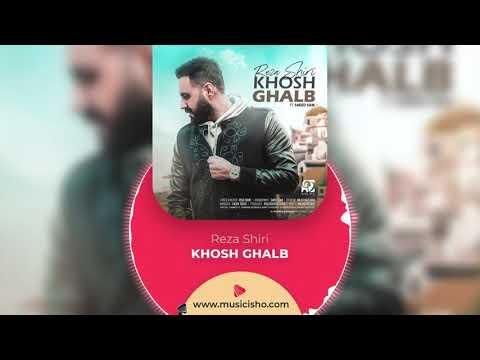 Reza Shiri : Khosh Ghalb