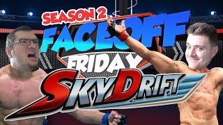 FACEOFF FRIDAY! - SkyDrift Crazy Plane Racing!