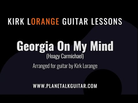 Georgia On My Mind - A Fingerstyle Guitar Lesson with Animated Fretboard.