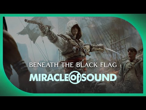 ASSASSINS CREED 4 SONG  Beneath The Black Flag  Miracle Of Sound
