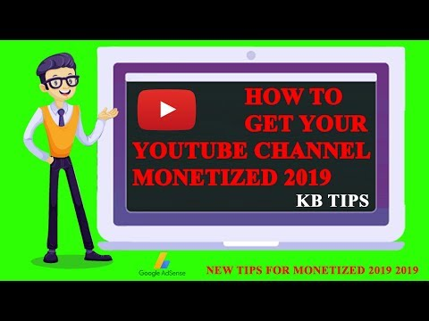 How To Get Your Youtube Channel Monetized 2019 [Tutorial] | KB Tech