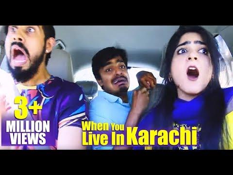 When you live in Karachi
