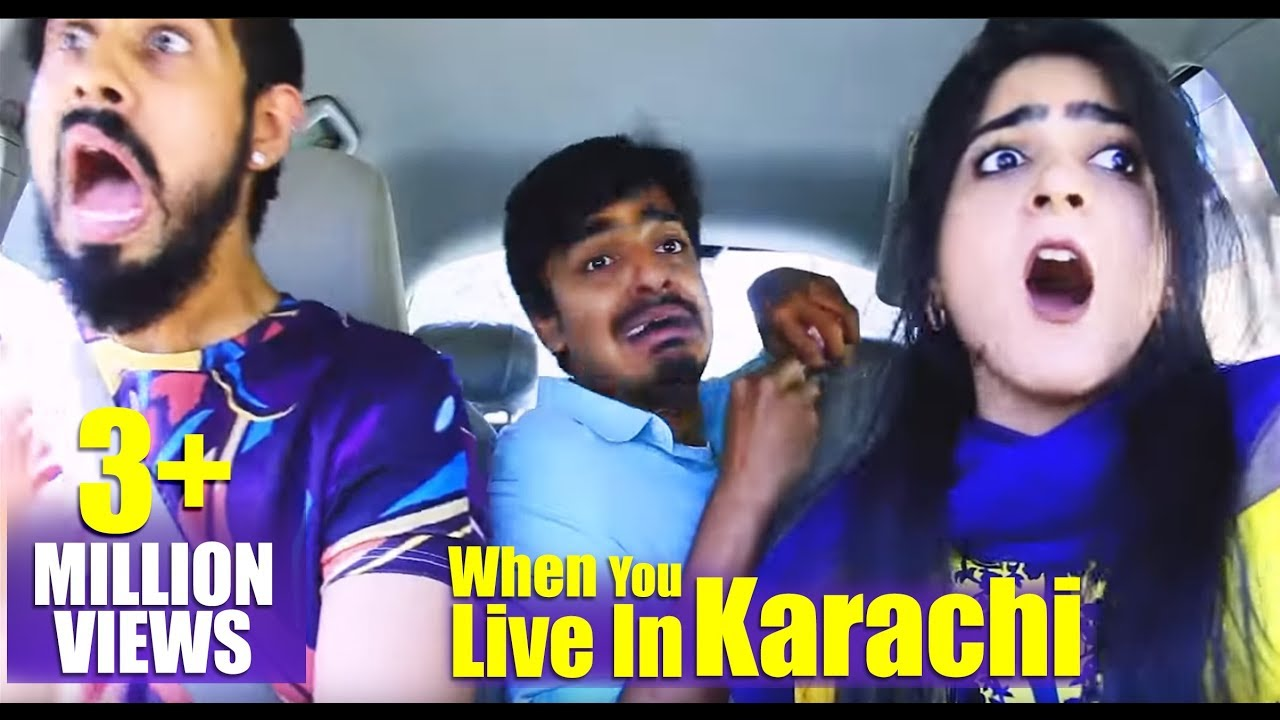 When you live in Karachi