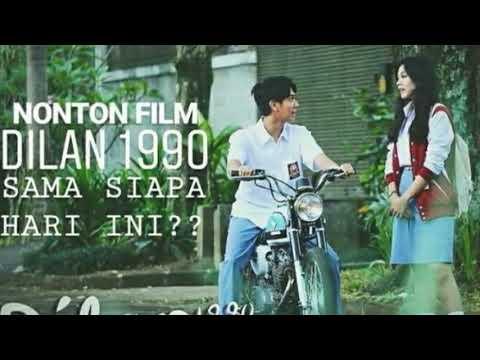 Nonton Film Dilan 1991 Full Movie Asli Bioskop ...