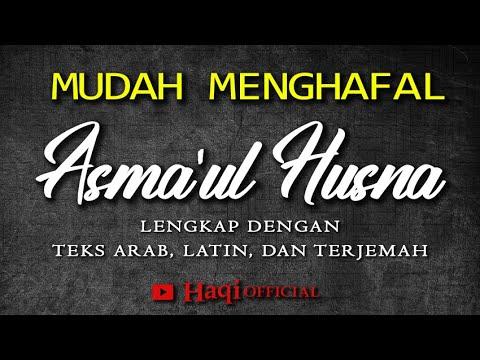 Download Asmaul Husna 1 Jam Full || Asmaul Husna Lengkap Dengan Arab, Latin dan Terjemah | Haqi Official