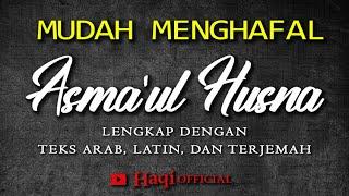 Asmaul Husna 1 Jam Full Asmaul Husna Lengkap Dengan Arab Latin Dan Terjemah Haqi Official Youtube