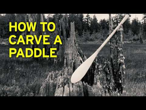 How To Carve A Paddle