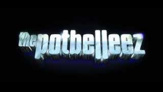The Potbelleez - Pog Ma Thon Thumbnail
