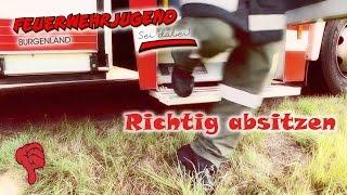 Richtig absitzen - Ausbildung Feuerwehr