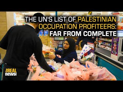 UN List of Companies Exploiting Occupation of Palestine Hides Key Profiteers