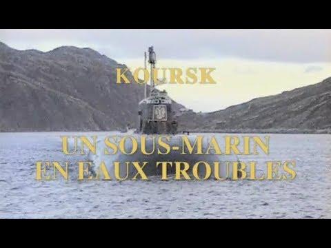 koursk un sous-marin en eaux troubles