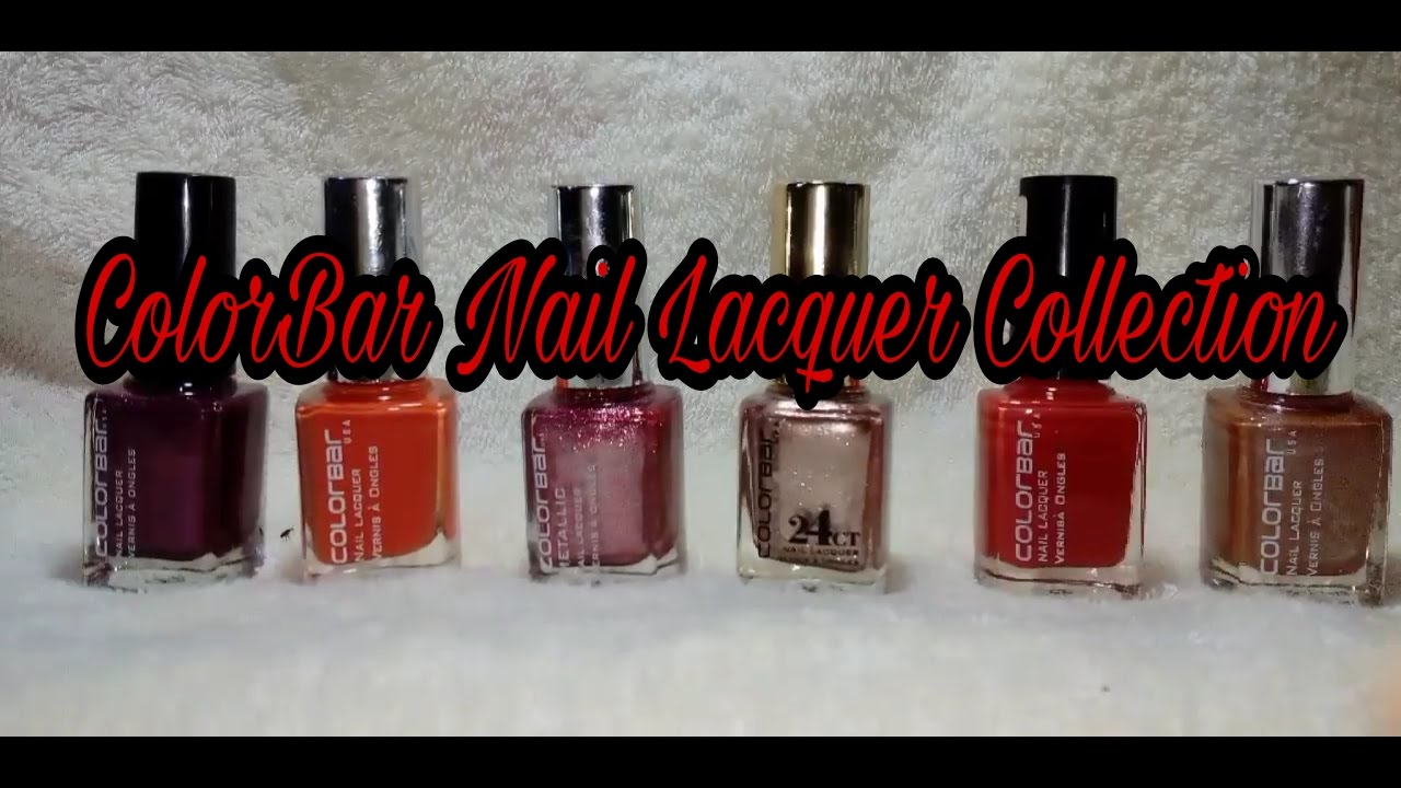 ColorBar Nail Lacquer Collection || Review || Indian Twin Mom ...