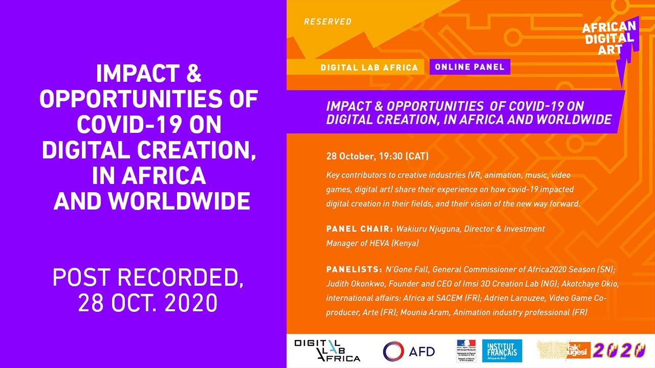 Impact Opportunities Of Covid 19 On Digital Creation In Africa And Worldwide Youtube