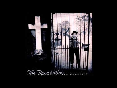 The Tiger Lillies - Roll Up mp3