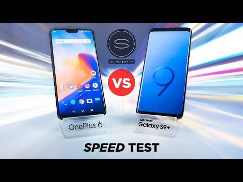 OnePlus 6 vs Samsung Galaxy S9 Plus SPEED Test