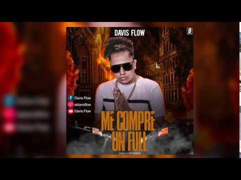 Davis Flow - Me Compre Un Full Remix