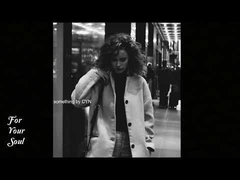 CYN - Something