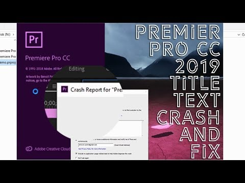 SERIOUS Title Text Issue CRASHING Premier pro cc 2019 and I fixed it!!